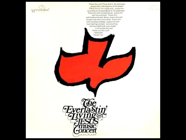 Maranatha Music - The Everlastin' Living Jesus Music Concert (1971)