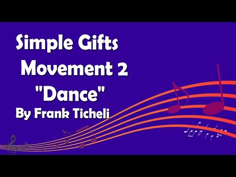 Simple Gifts: Movement 2 -