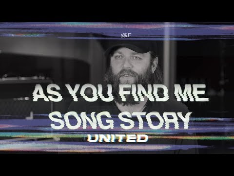 As You Find Me - Song Story - Hillsong UNITED Mp3