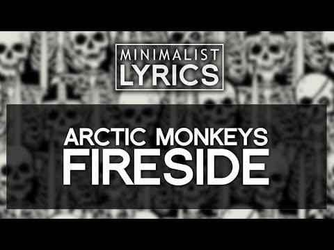 Arctic Monkeys - Fireside [Lyric Video]