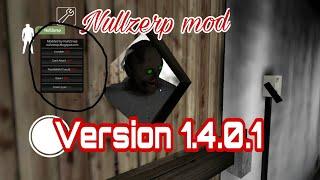 Granny nullzerep mod:version 1.4.0.1