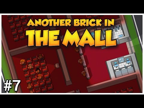 Another Brick in the Mall - #7 - Worst Cinema Ever! - Let's Play / Gameplay / Construction