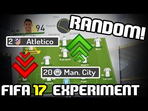 WHAT IF YOU RANDOMIZED A SUPER LEAGUE? - FIFA 17 EXPERIMENT
