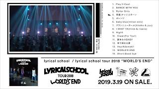 "lyrical school 2018 ライブ・アルバム 『lyrical school tour 2018 ""WO..."
