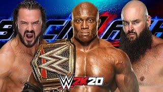 BOBBY LASHLEY vs DREW MCINTYRE vs BRAUN STROWNMAN AT WWE BACKLASH WWE 2K20