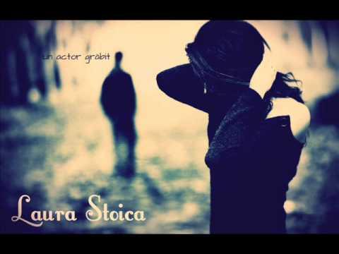 Laura Stoica - Un actor grăbit