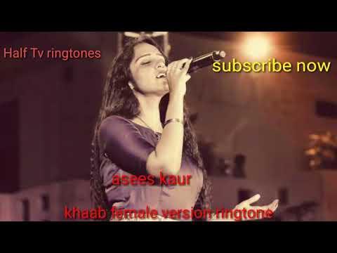 Khaab _ asees Kaur song ringtone | latest female version 2017 |
