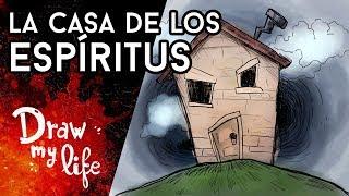 Los casos más TERRORÍFICOS de CASAS con FANTASMAS - Draw My Life en Español
