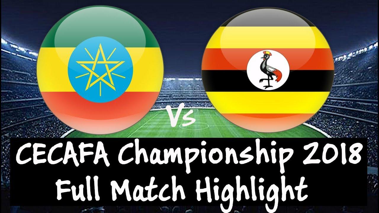Ethiopia Vs Uganda 2-1 #CECAFA Challenge Cup 2018 [FULL MATCH HIGHLIGHT]