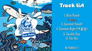 🎶Full Album🎶 Rocket Punch (로켓펀치) – Blue Punch [The 3rd Mini Album]