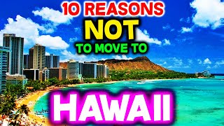 Top 10 Reasons NOT to Move to Honolulu, Hawaii