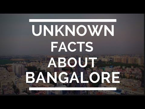 12 UNKnown Facts about Bangalore