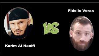 Débat Karim Al Hanifi VS Fidelis Verax.