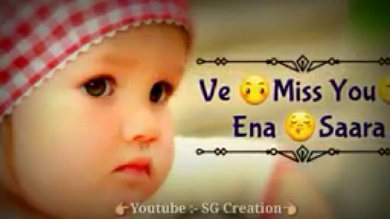 Ve Miss You Ena Sara Cute Baby Status Video Youtube
