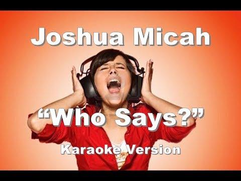 """Joshua Micah """"Who Says?"""" Karaoke Version"""