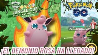 ¡Primeras impresiones de WIGGLYTUFF en la JUNGLE CUP!-Pokémon Go PvP