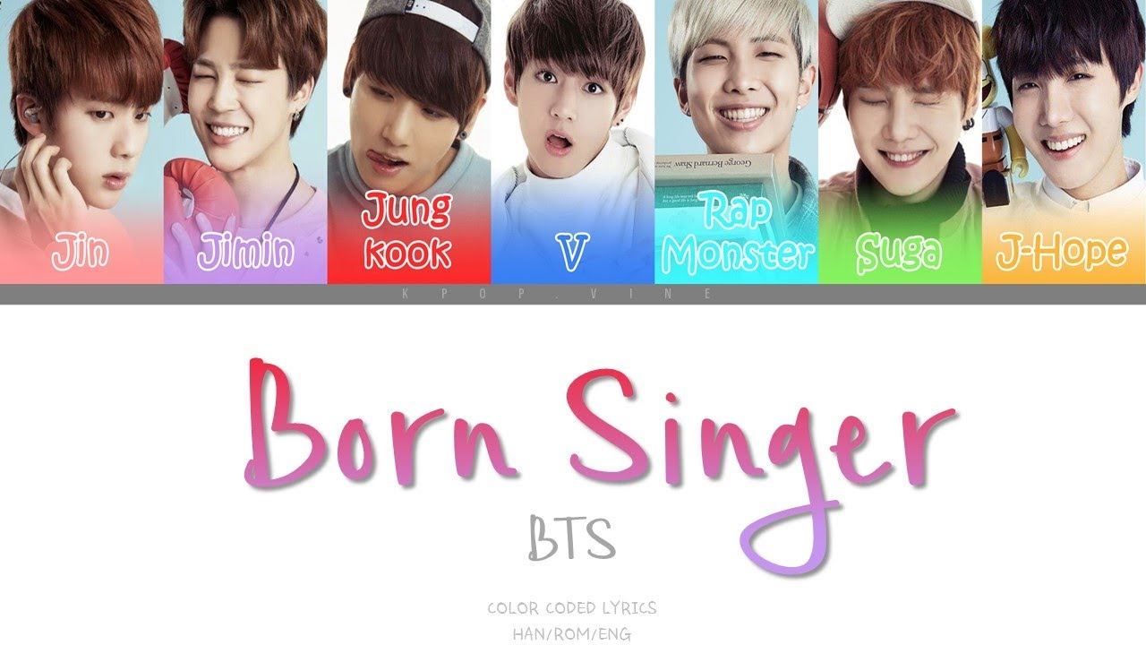 BTS   Born Singer Color coded HanRomEng Lyrics