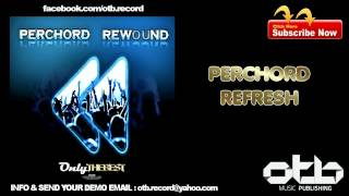 Download Video Perchord - Refresh MP3 3GP MP4