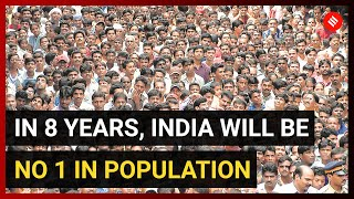 In 8 years, India will be No 1 in population