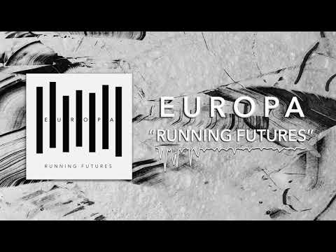 Europa - Running Futures (Official Audio)