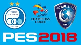 PES 2018 - AFC CHAMPIONS LEAGUE - ESTEGHLAL vs AL-HILAL 2017 Video