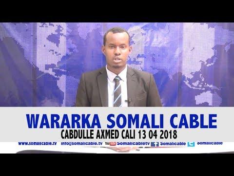 WARARKA SOMALI CABLE IYO CABDULAAHI AXMED CALI 13 04 2018