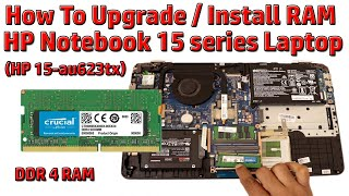 Hindi || How to Upgrade / Install RAM in HP Notebook 15 series Laptop (HP 15-au623tx)