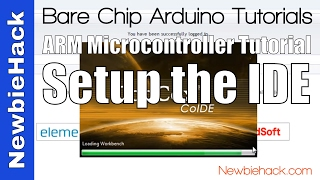 ARM Processor Development - Setting up the IDE (Integrated Development Environment)