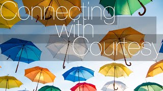 Connecting with Courtesy | Tunbridge Wells Baptist Church online