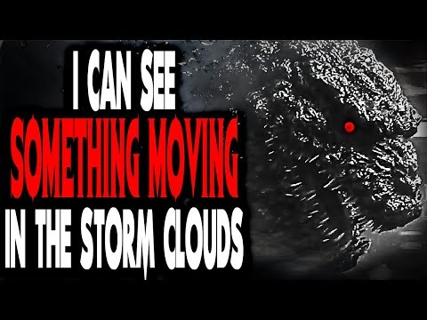 """""""I Can See Something Moving in the Storm Clouds"""" 