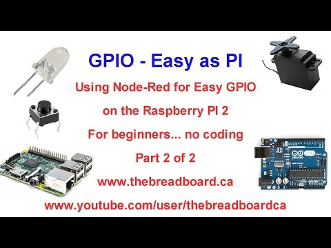 GPIO - Easy as PI part 2 of 2, Construct your first Node-Red program