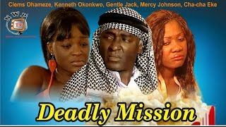 Deadly Mission    -  Nigerian Nollywood Movie