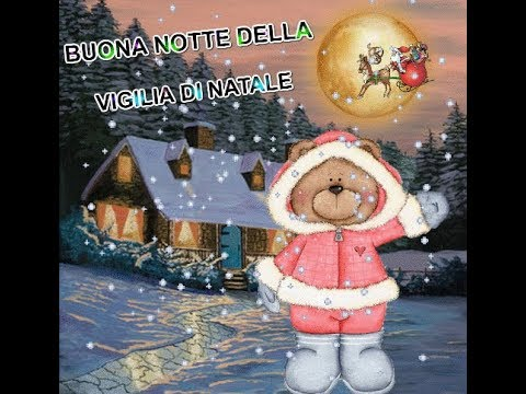 Buona Notte 24 Dicembre Buona Incantevole Notte Magica Della