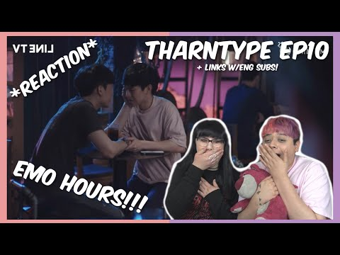 (EMO HOURS!) TharnType The Series Ep.10 - Links w/eng subs