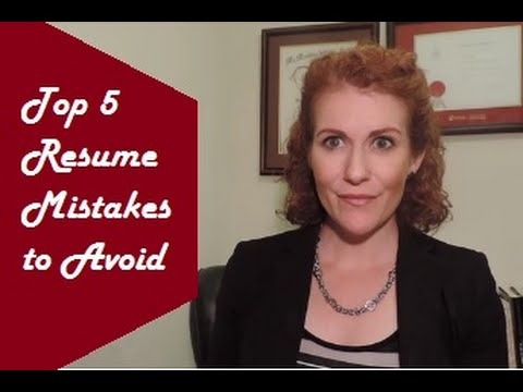 Top 5 Resume Mistakes to Avoid - YouTube