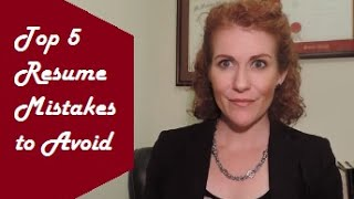 Top 5 Resume Mistakes to Avoid