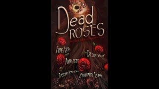 Well-Read Beard Reviews DEAD ROSES