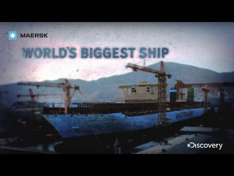 Maersk - World's Biggest Ship - Discovery Channel