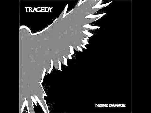 TRAGEDY - Nerve Damage [FULL ALBUM]