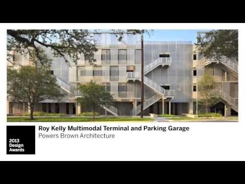 Roy Kelly Multimodal Terminal and Parking Garage: 2013 Texas Society of Architects Design Awards