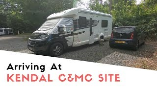 Arriving At Kendal Caravan And Motorhome Club Site | Poppy And Tara's August Tour 2019