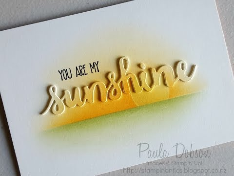 Layered Die Cuts with Sunshine Sayings