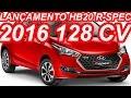 LANÇAMENTO Hyundai HB20 R-Spec 2016 aro 15 1.6 16v 128 cv