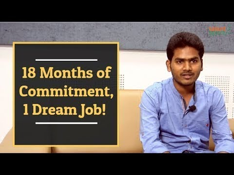 18 Months of Commitment, 1 Dream Job!