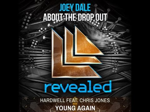 Young Again vs About The Drop Out - Hardwell vs Joey Dale [DJ Phylls MashUp]