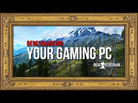 Benchmarking Your Gaming PC