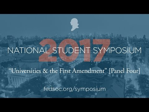 Universities & the First Amendment [Panel Four]