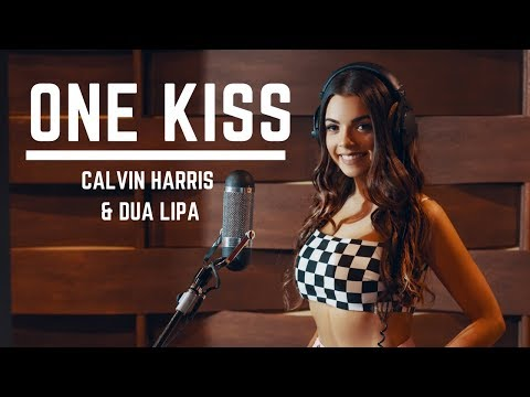 One Kiss - Calvin Harris & Dua Lipa (Tayla Mae Cover)