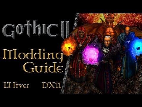 Gothic 2 : Modding Guide : L'Hiver English Version 1.1.4 + DIRECTX11 17.1