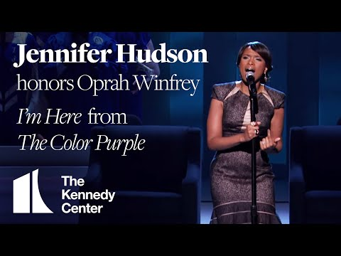 Jennifer Hudson - I'm Here, The Color Purple (Oprah Winfrey Tribute) - 2010 Kennedy Center Honors